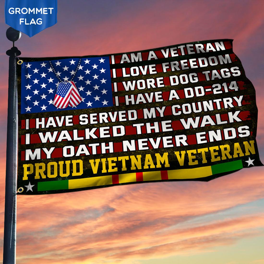I'm a veteran I love freedom I walked the walk flag