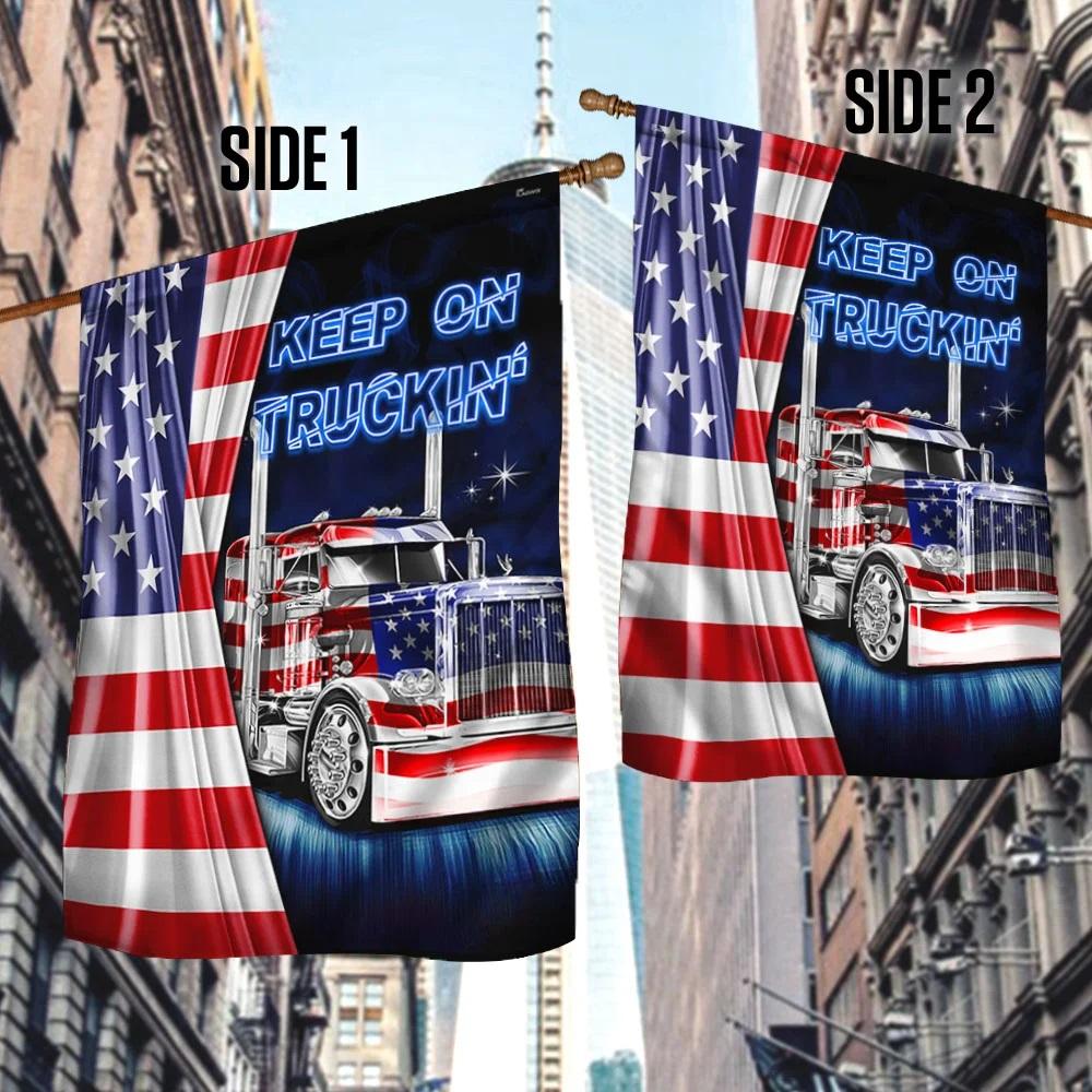Keep on truckin truck American flag