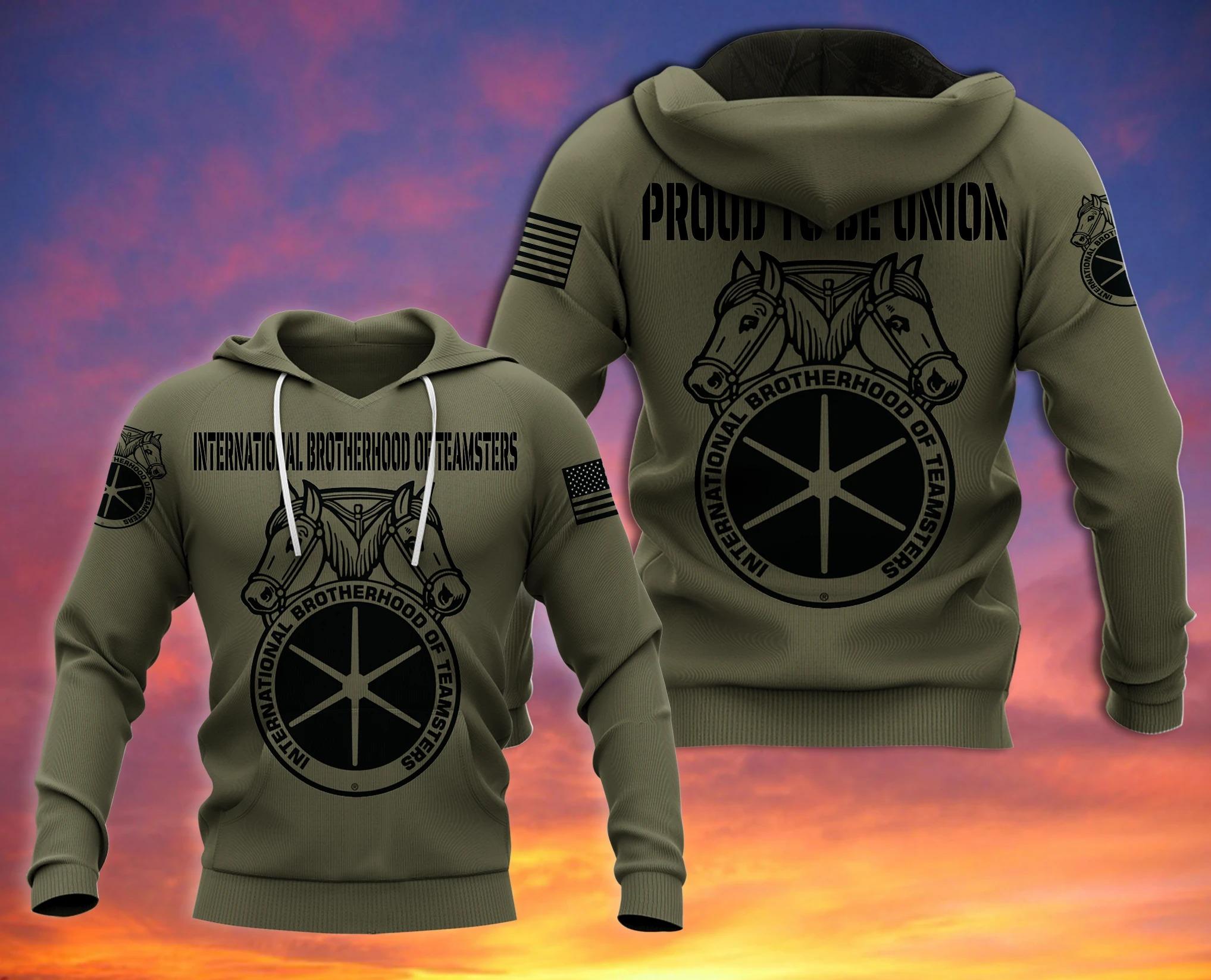 International Brotherhood of Teamsters 3d hoodie