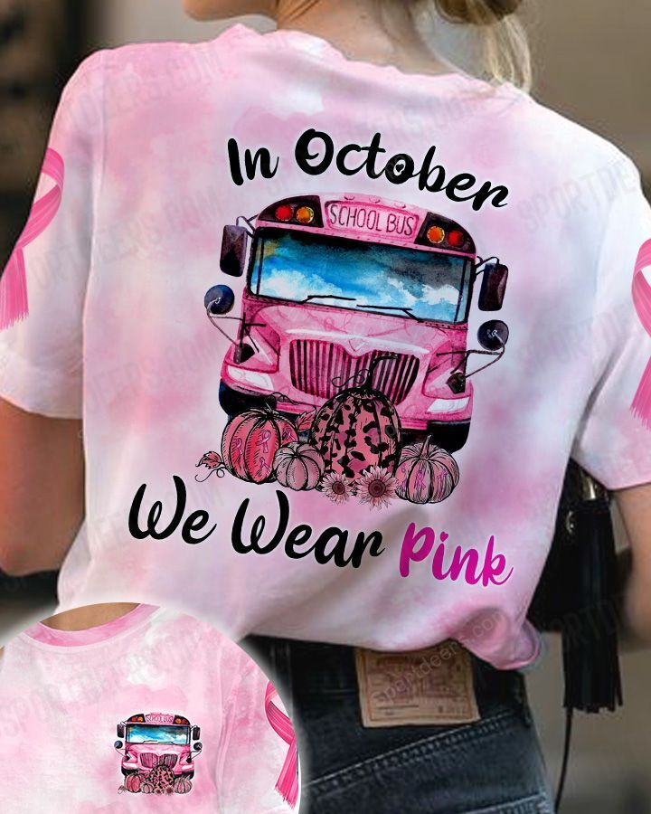 School Bus in October we were pink 3d shirt - LIMITED EDITION