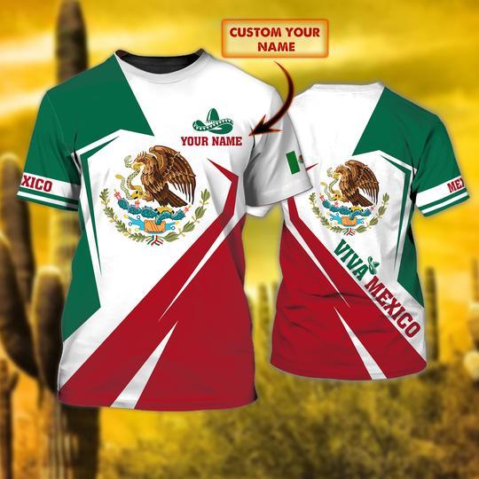 Viva Mexico custom name 3d T shirt - LIMITED EDITION
