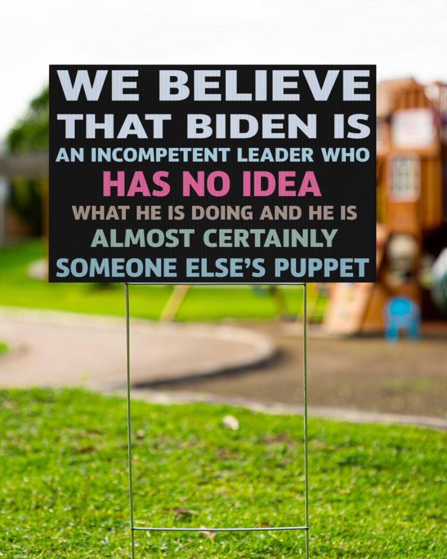 We believe that Biden yard sign - Picture 2