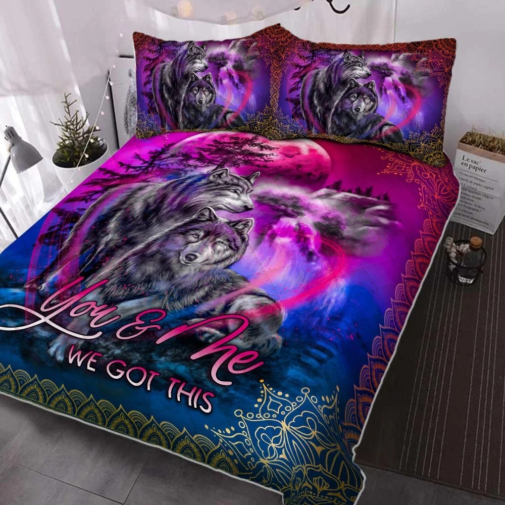 You and Me We Got This Wolf Quilt Bedding Set - LIMITED EDITION