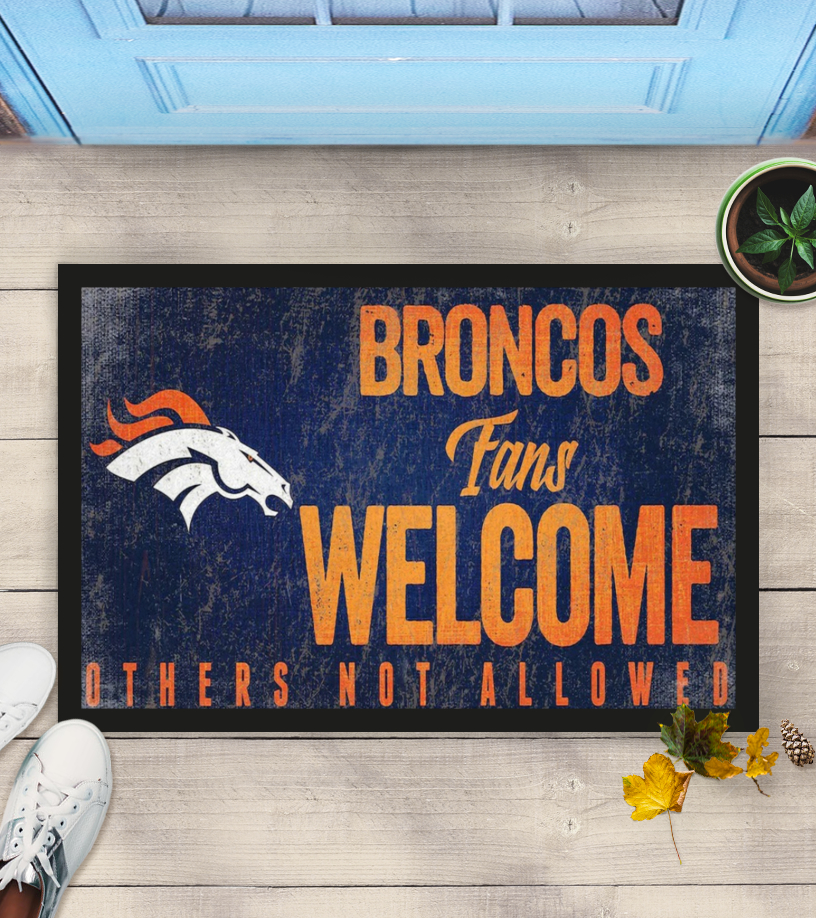 Broncos fans welcome others not allowed doormat