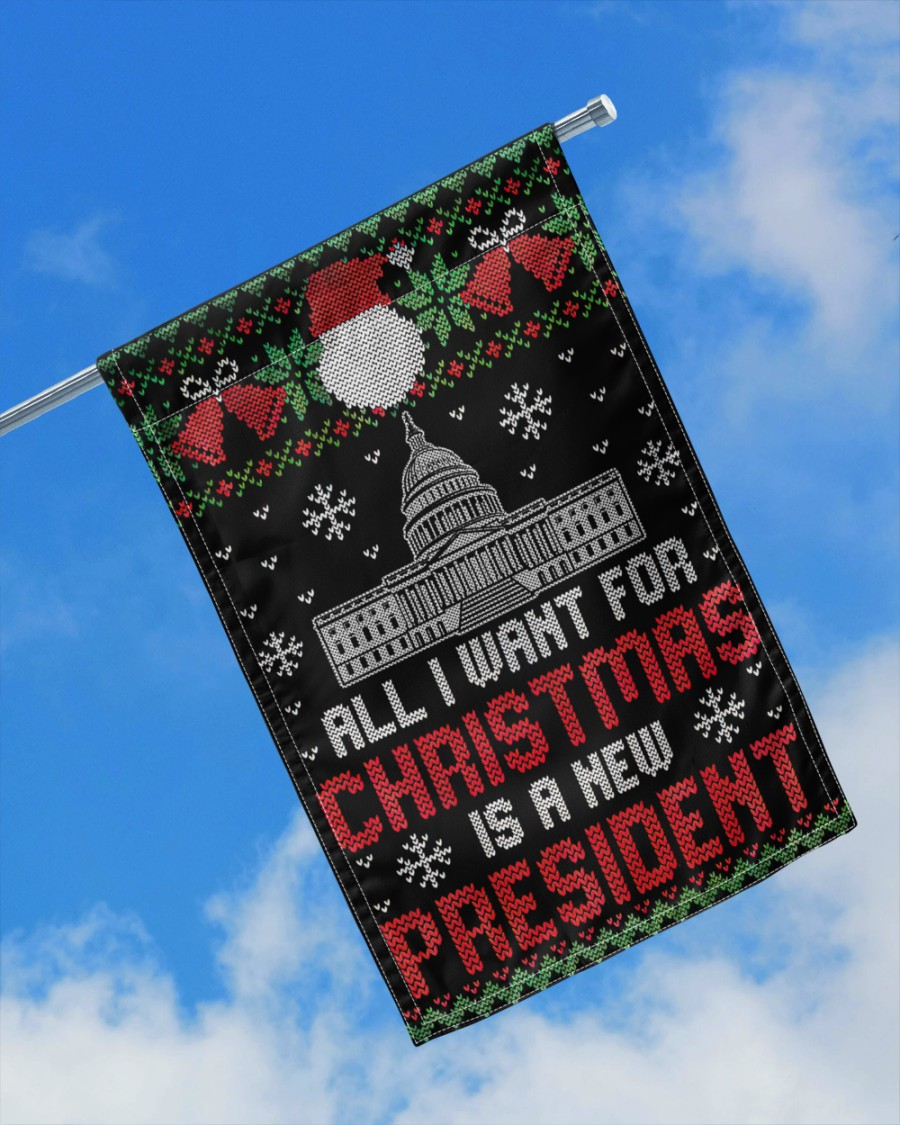 All I want for christmas is a new president flags