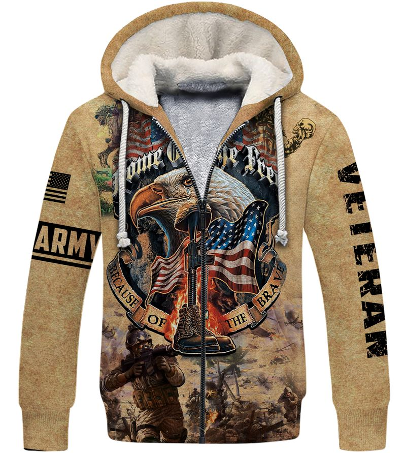 Army veteran Home of the free because of the brave 3d fleece hoodie