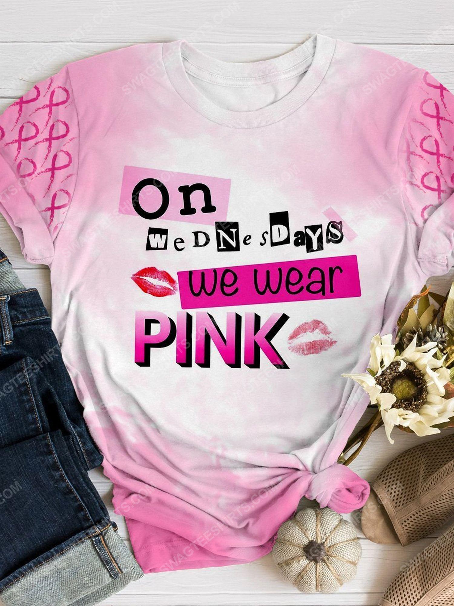 Breast cancer awareness on wednesdays we wear pink shirt