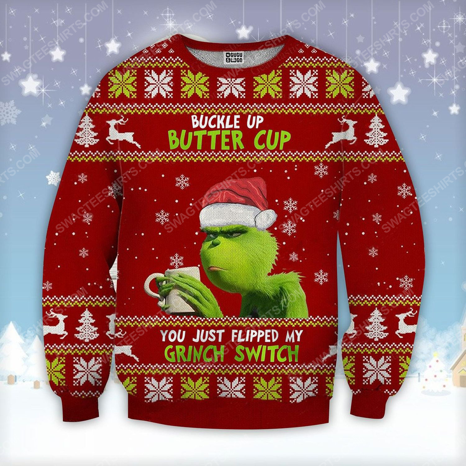 Buckle up buttercup you just flipped my grinch switch ugly christmas sweater
