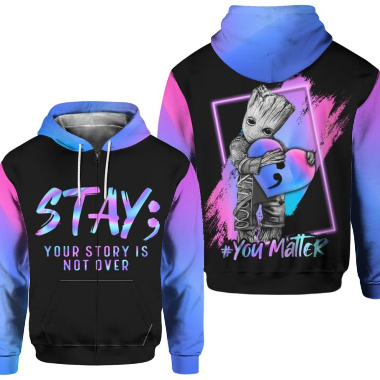 Groot Suicide prevention awareness stay your story all over print zip hoodie