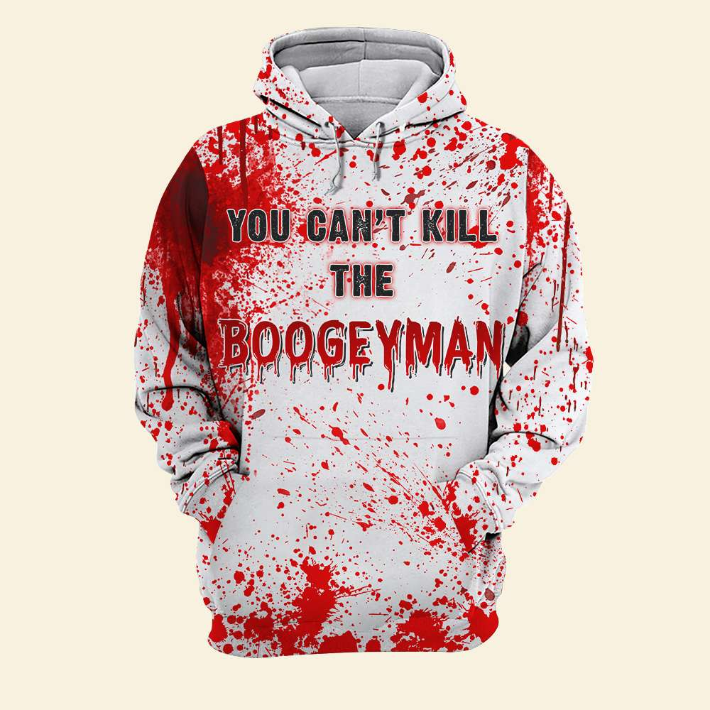 Michael Myers You can't kill the boogeyman all over print hoodie