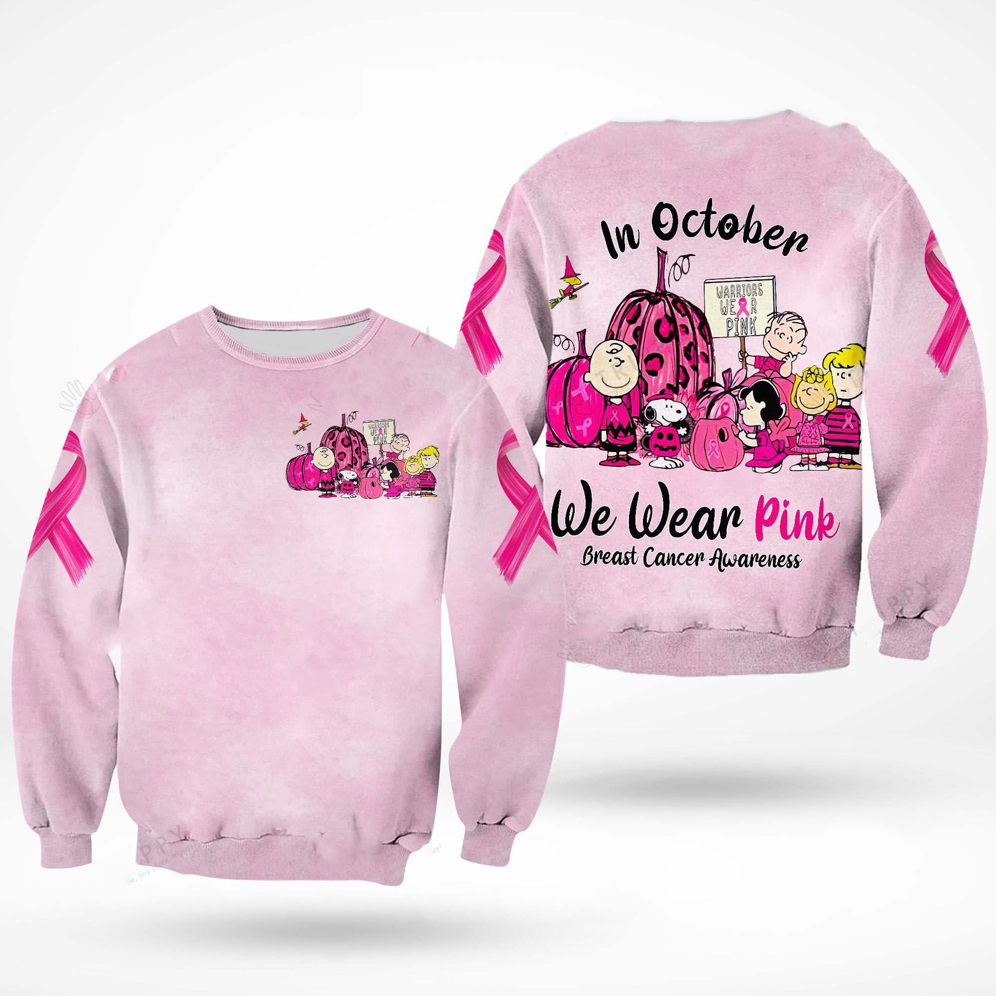 Snoopy and Friends In October we wear pink Breast cancer awareness 3d sweatshirt