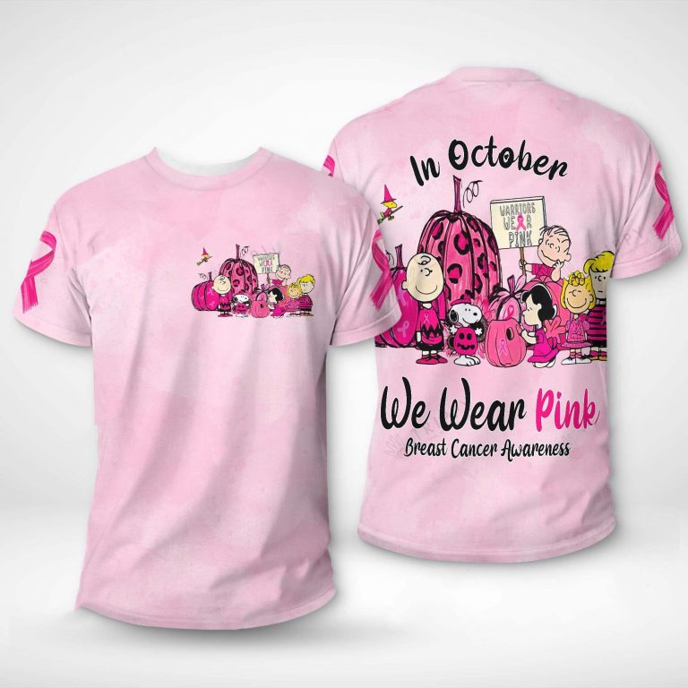 Snoopy and Friends In October we wear pink Breast cancer awareness 3d t-shirt