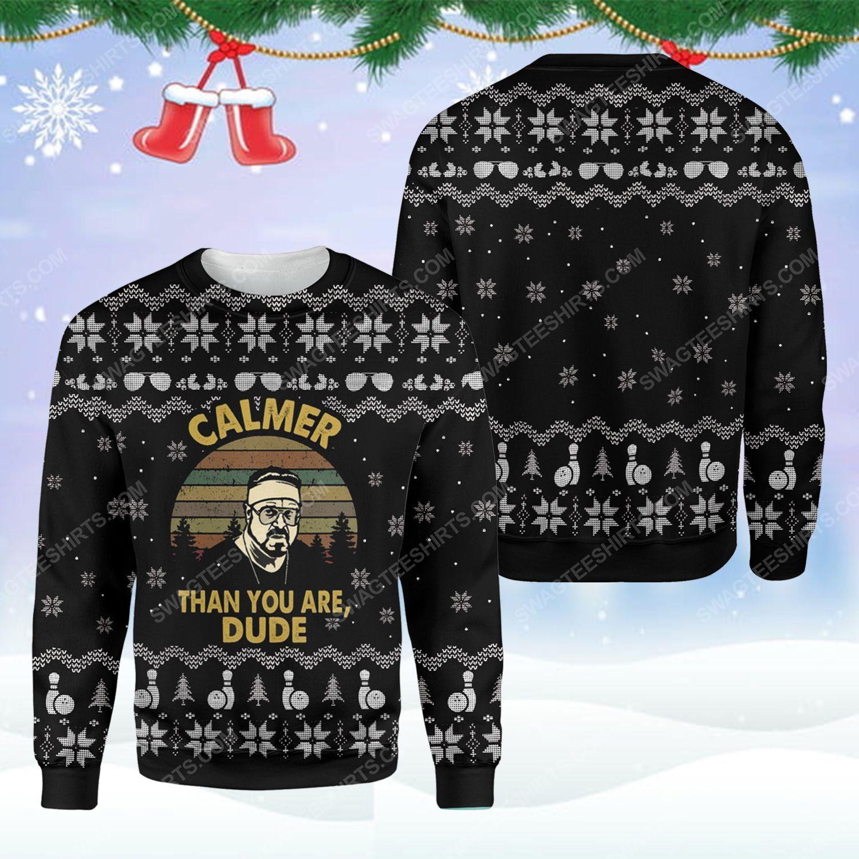 The big lebowski calmer than you are dude ugly christmas sweater